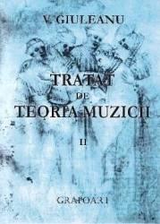Tratat de teoria muzicii II - V. Giuleanu Carti