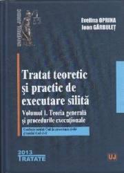 Tratat teoretic si practic de executare silita ed 2 - Evelina Oprina