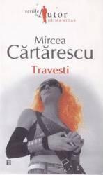 Travesti - Mircea Cartarescu Carti