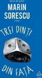 Trei dinti din fata - Marin Sorescu Carti