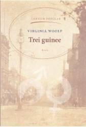 Trei guinee - Virginia Woolf