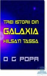 Trei istorii din galaxia Hilsa n Tassa - O G Popa