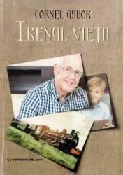 Trenul vietii - Cornel Gabor