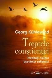 Treptele constientei - Georg Kuhlewind Carti