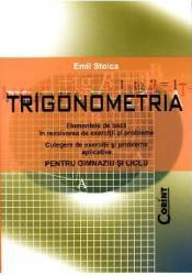 Trigonometria pentru gimnaziu si liceu - Emil Stoica