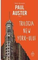 Trilogia New York-ului - Paul Auster
