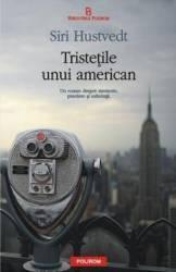 Tristetile unui american - Siri Hustvedt