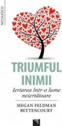 Triumful inimii - Megan Feldman Bettencourt title=Triumful inimii - Megan Feldman Bettencourt