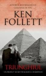 Triunghiul - Ken Follett