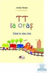Tt la oras - Tete In The City - Aniela Tanase