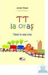 Tt la oras - Tete In The City - Aniela Tanase Carti