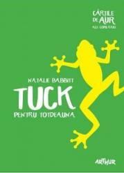 Tuck pentru totdeauna - Natalie Babbitt title=Tuck pentru totdeauna - Natalie Babbitt