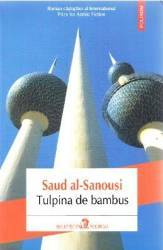 Tulpina de bambus - Saud al-Sanousi Carti