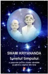 Tunelul timpului - Swami Kriyananda Carti