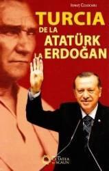 Turcia de la Ataturk la Erdogan - Ionut Cojocaru Carti