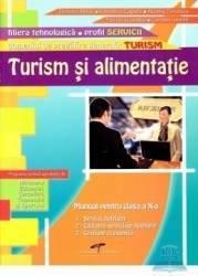 Turism si alimentatie clasa 10 domeniul turism - Stefania Mihai Valentina Capota Aurelia Turcescu
