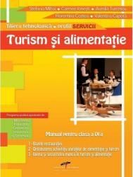Turism si alimentatie. Manual pentru clasa a IX-a - Stefania Mih