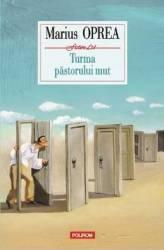 Turma pastorului mut - Marius Oprea Carti