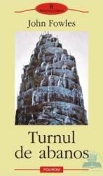 Turnul de abanos - John Fowles Carti