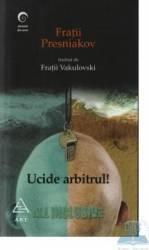 Ucide arbitrul - Fratii Presniakov