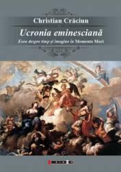 Ucronia Eminesciana - Christian Craciun