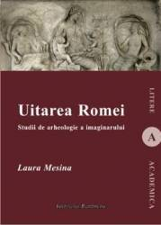 Uitarea Romei - Laura Mesina