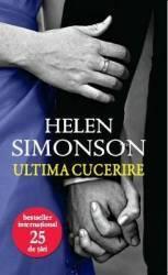 Ultima cucerire - Helen Simonson