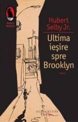 Ultima iesire spre Brooklyn - Hubert Selby