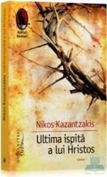 Ultima ispita a lui Hristos - Nikos Kazantzakis Carti