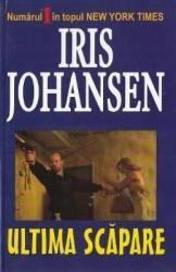 Ultima scapare - Iris Johansen Carti