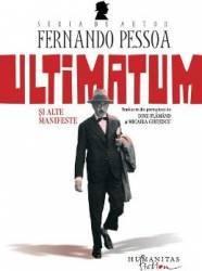 Ultimatum si alte manifeste - Fernando Pessoa