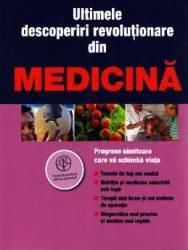Ultimele descoperiri revolutionare din medicina
