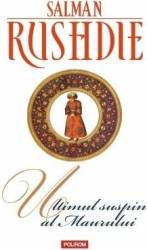 Ultimul suspin al Maurului - Salman Rushdie Carti