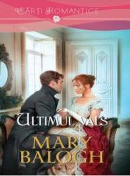 Ultimul Vals - Mary Balogh