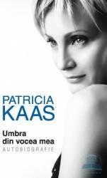 Umbra din vocea mea - Patricia Kaas