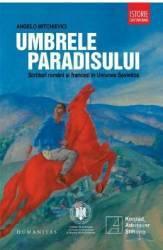 Umbrele paradisului - Angelo Mitchievici