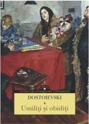 Umiliti si obiditi - Dostoievski