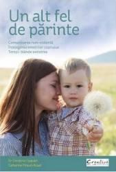 Un alt fel de parinte - Christine Coquart Catherine Piraud-Rouet
