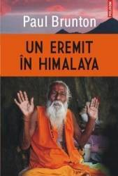 Un eremit in Himalaya - Paul Brunton Carti