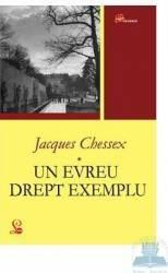 Un evreu drept exemplu - Jacques Chessex