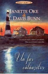 Un far calauzitor - Janette Oke T. Davis Bunn