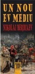 Un nou Ev Mediu - Nikolai Berdiaev