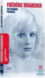 Un roman francez - Frederic Beigbeder Carti