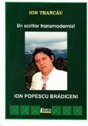 Un scriitor transmodernist Ion Popescu Bradiceni - Ion Trancau