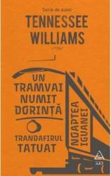 Un tramvai numit Dorinta - Tennessee Williams title=Un tramvai numit Dorinta - Tennessee Williams