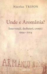 Unde e Aromania - Nicolas Trifon