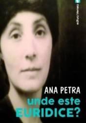 Unde este Euridice - Ana Petra