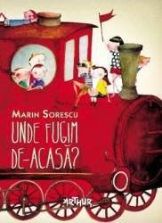 Unde fugim de-acasa - Marin Sorescu Carti