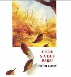 Unde s-a dus Baba - Suresh Rattan