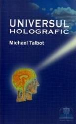 Universul holografic - Michael Talbot Carti